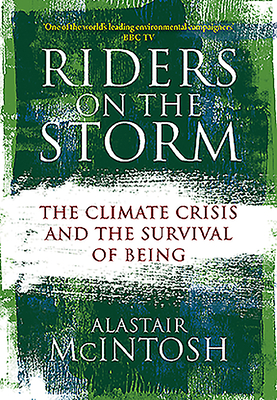 Riders on the Storm: The Climate Crisis and the Survival of Being Cover Image