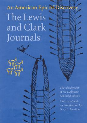 The Lewis and Clark Journals (Abridged Edition): An American Epic of Discovery Cover Image
