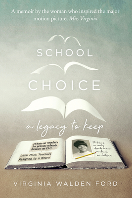 School Choice: A Legacy to Keep Cover Image