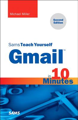 Sams Teach Yourself Gmail in 10 Minutes Cover Image