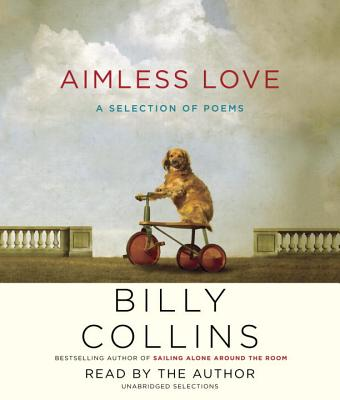 Aimless Love: A Selection of Poems Cover Image