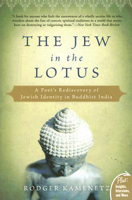 The Jew in the Lotus: A Poet's Rediscovery of Jewish Identity in Buddhist India Cover Image