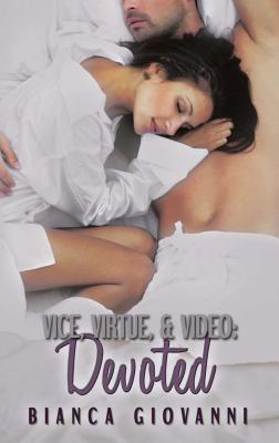 Vice, Virtue & Video: Devoted Cover Image