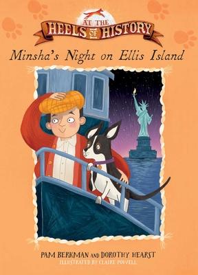 Minsha's Night on Ellis Island (At the Heels of History) Cover Image
