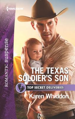 Cover for The Texas Soldier's Son (Top Secret Deliveries #7)