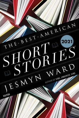 The Best American Short Stories 2021 (The Best American Series ®) cover