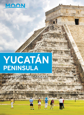 Moon Yucatán Peninsula (Travel Guide) Cover Image