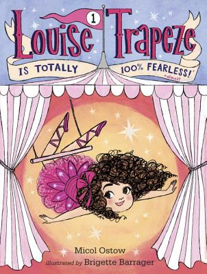 Louise Trapeze Is Totally 100% Fearless Cover