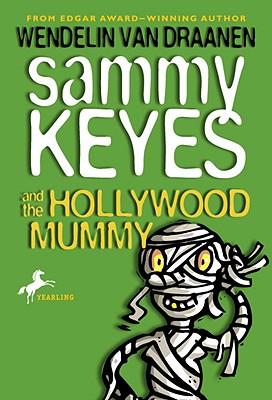 Sammy Keyes and the Hollywood Mummy Cover Image