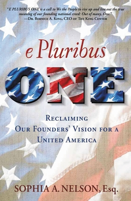 E Pluribus One: Reclaiming Our Founders' Vision for a United America Cover Image
