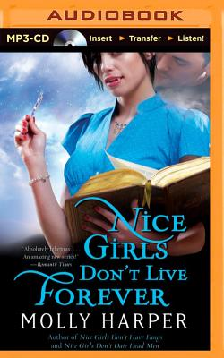 Cover for Nice Girls Don't Live Forever (Half-Moon Hollow #3)