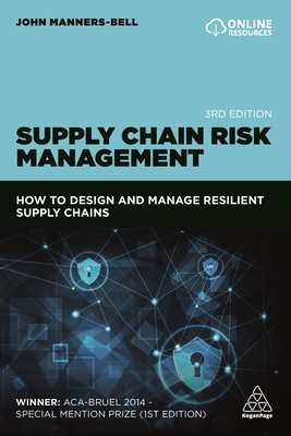 Supply Chain Risk Management: How to Design and Manage Resilient Supply Chains Cover Image