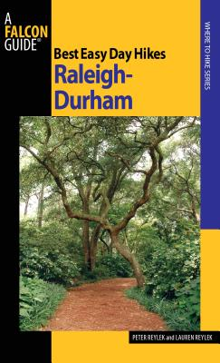 Raleigh-Durham (Falcon Guides Best Easy Day Hikes) Cover Image