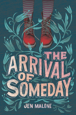 The Arrival of Someday Cover Image