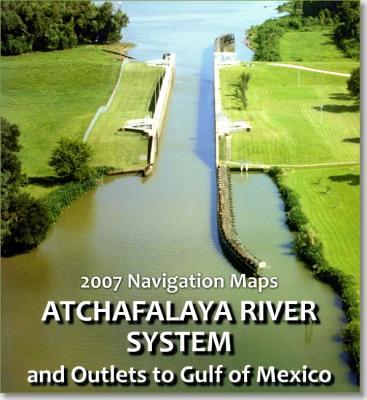 Atchafalaya River Navigation and Flood Control Book, 2007 Cover Image