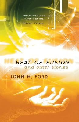 Heat of Fusion and Other Stories Cover Image