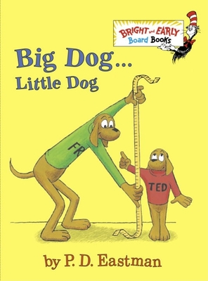 Big Dog . . . Little Dog (Bright & Early Board Books(TM)) Cover Image
