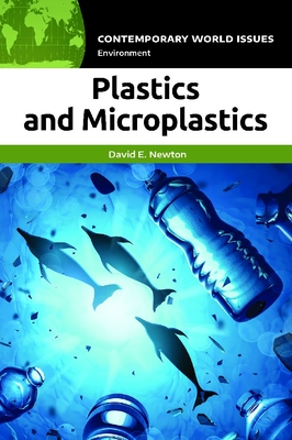 Plastics and Microplastics: A Reference Handbook (Contemporary World Issues) Cover Image