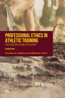Professional Ethics in Athletic Training: Practicing and Leading With Integrity Cover Image
