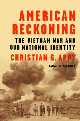 American Reckoning: The Vietnam War and Our National Identity Cover Image