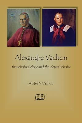 Alexandre Vachon: the scholars' cleric and the clerics' scholar Cover Image