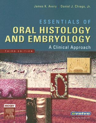 Essentials of Oral Histology and Embryology: A Clinical Approach Cover Image