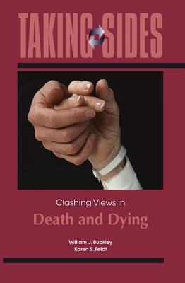 Taking Sides: Clashing Views in Death and Dying Cover Image
