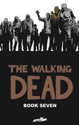 The Walking Dead, Book 7 Cover