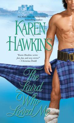 Cover for The Laird Who Loved Me (The MacLeans #5)