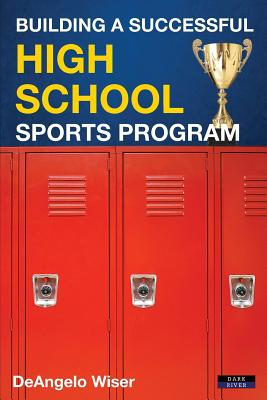 Building a Successful High School Sports Program Cover Image