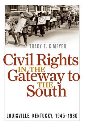 Cover for Civil Rights in the Gateway to the South