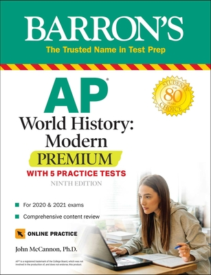 AP World History: Modern Premium: With 5 Practice Tests (Barron's AP) Cover Image