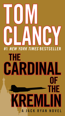 The Cardinal of the Kremlin (A Jack Ryan Novel #3) Cover Image