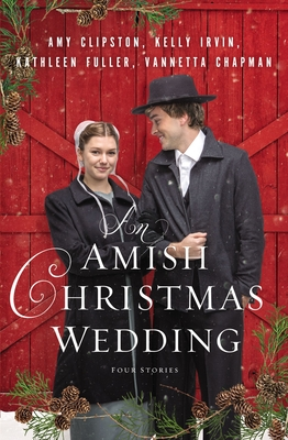 An Amish Christmas Wedding: Four Stories Cover Image