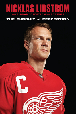 Nicklas Lidstrom: The Pursuit of Perfection Cover Image