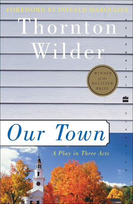Our Town (Perennial Classics) Cover Image