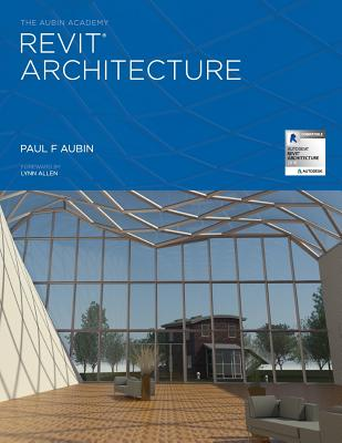The Aubin Academy Revit Architecture: 2016 and Beyond Cover Image