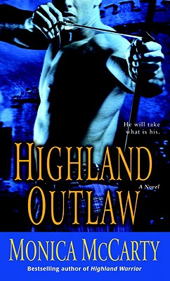 Highland Outlaw: A Novel (Campbell Trilogy #2) Cover Image
