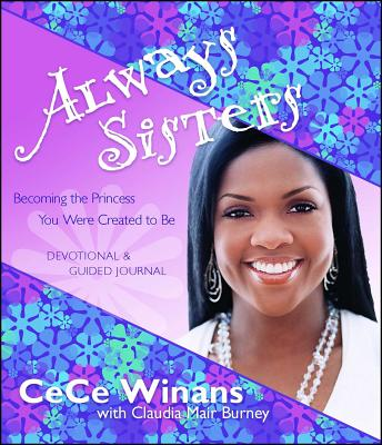 Always Sisters: Becoming the Princess You Were Created to Be Cover Image
