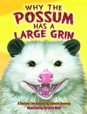 Why the Possum Has a Large Grin Cover