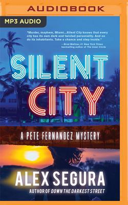 Cover for Silent City (Pete Fernandez Mysteries #1)