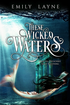 Cover for These Wicked Waters