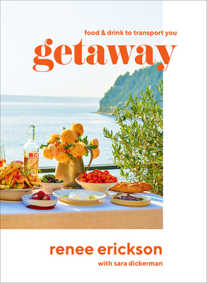 Getaway: Food & Drink to Transport You Cover Image