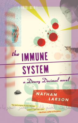The Immune System: A Dewey Decimal Novel (Akashic Urban Surreal) Cover Image