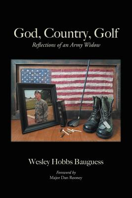God, Country, Golf: Reflections of an Army Widow Cover Image