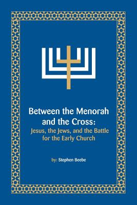 Between the Menorah and the Cross Cover