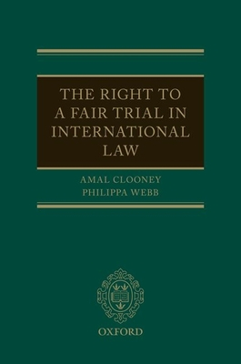The Right to a Fair Trial in International Law Cover Image