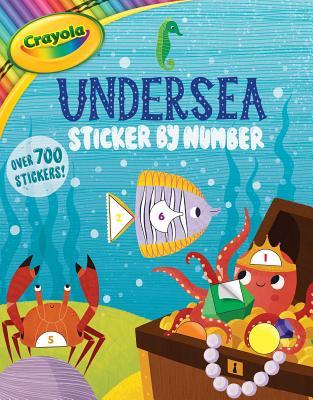 Crayola Undersea Sticker by Number (Crayola/BuzzPop) Cover Image