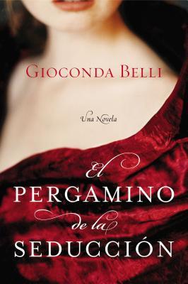 El Pergamino de la Seduccion: Una Novela Cover Image
