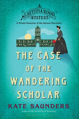 Laetitia Rodd and the Case of the Wandering Scholar (A Laetitia Rodd Mystery) cover